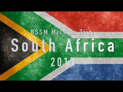 BSSM South Africa Mission Trip 2017 - Daniel Newton Team