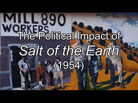 The Political Impact Of Salt Of The Earth (1954)