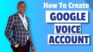 how to create google voice account in nigeria and ghana