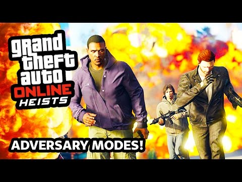 GTA 5 Heists DLC Online NEW ADVERSARY MODES Gameplay!!! EPIC