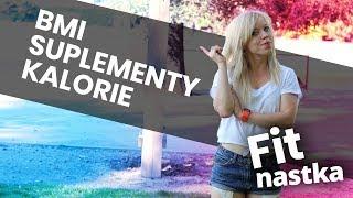 BMI, diety i suplementy u nastolatki #Fitnastka | Codziennie Fit