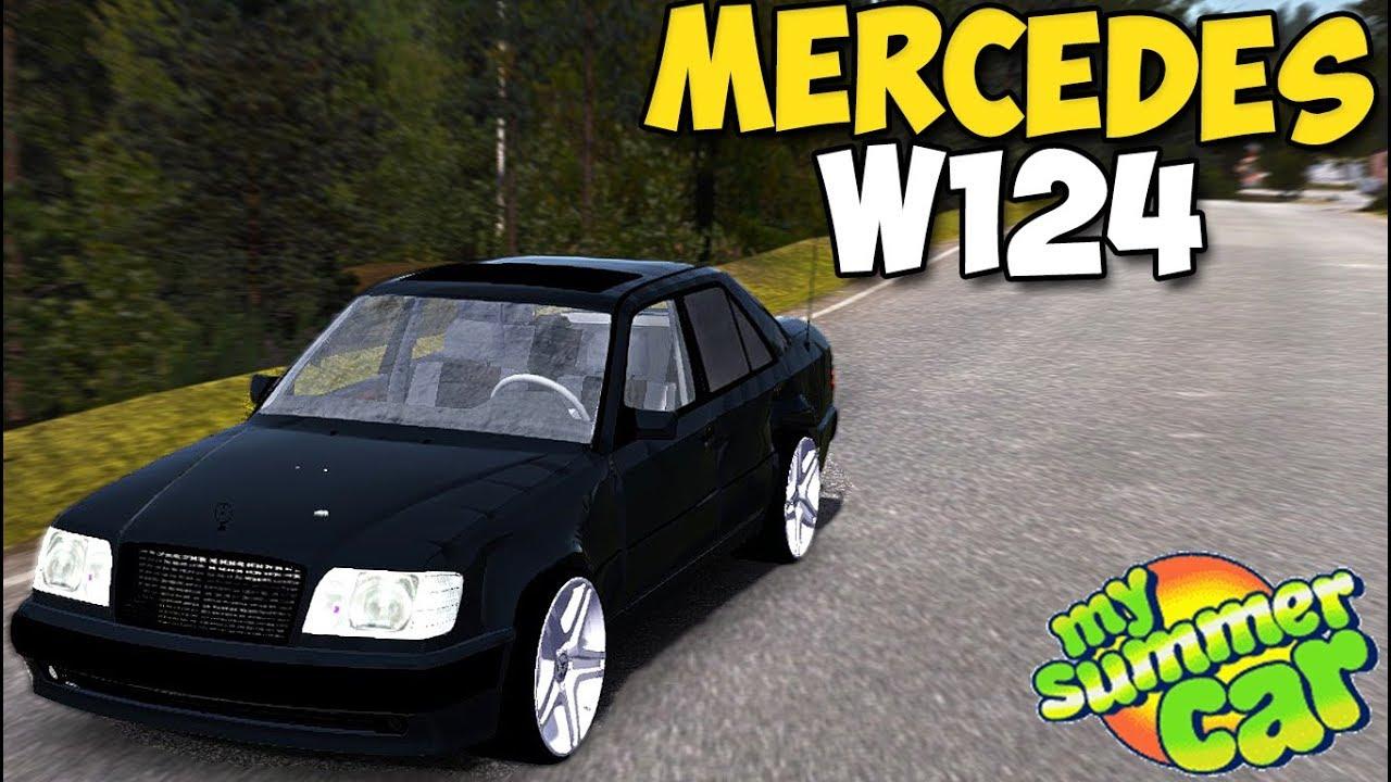 My Summer Car - Mercedes W124 e500 (Волчок) - YouTube 0550a847800