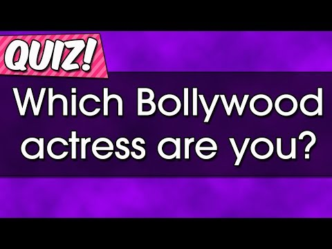 Quiz: Which Bollywood actress are you?