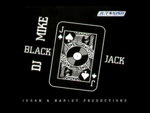 Dj Mike - Black Jack