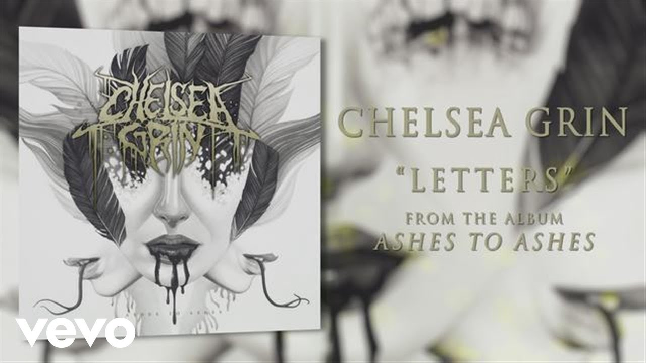 chelsea-grin-letters-audio-chelseagrinvevo