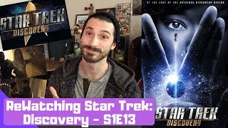 "ReWatching STAR TREK DISCOVERY Season 1 Episode 13 ""What's Past Is Prologue"""