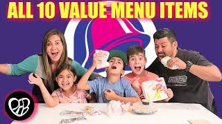 We ORDERED EVERYTHING on the TACO BELL VALUE MENU | Taco Bell Food Taste Test | PHILLIPS FamBam