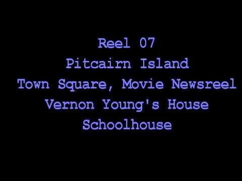 Reel 07-A little of Rangaroa, Mostly Pitcairn Island