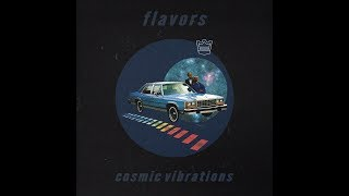 Flavors - Cosmic Vibrations [Full BeatTape]