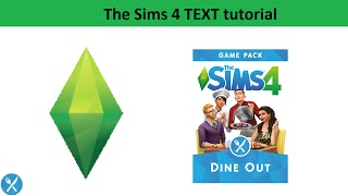 The Sims 4 Text Tutorial: Dine Out Game Pack