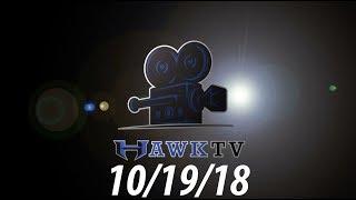 10/19/18 Hawk TV