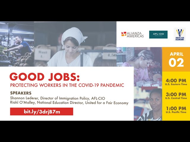 Good Jobs: Protecting Workers in the COVID-19 Pandemic