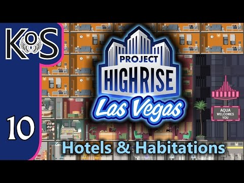 Project Highrise LAS VEGAS DLC! Hotels & Habitations Ep 10: PENTHOUSES! - Let's Play Scenario