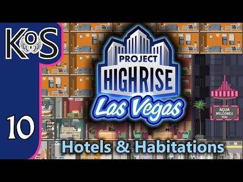 Project Highrise LAS VEGAS DLC! Hotels & Habitations Ep 10: PENTHOUSES! - Let's Play Scenario