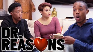 Can't Stay Away - Dr. Reasons Ep. 11 w/ Spoken Reasons #NewSeason thumbnail