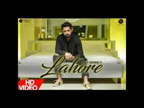 Lahore (Full Video Song) | Gippy Grewal | Roach Killa | Dr Zeus | Latest Punjabi Songs 2017 |