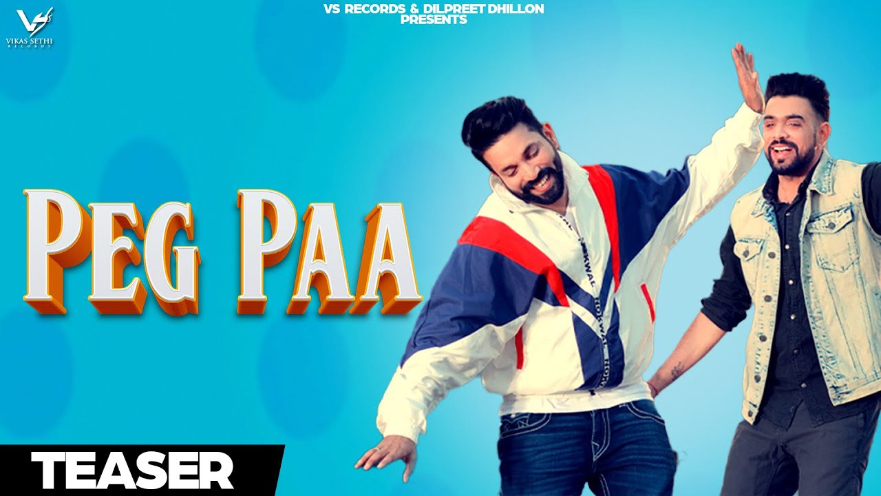 Latest Punjabi Song Teaser Pegg Paa Sung By Gaggi Dhillon and Dilpreet  Dhillon