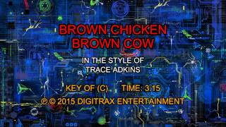 Trace Adkins - Brown Chicken Brown Cow (Backing Track)