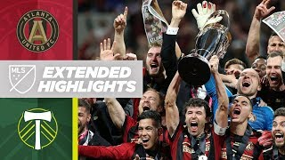 2018 MLS Cup: Atlanta United vs Portland Timbers | December 8, 2018