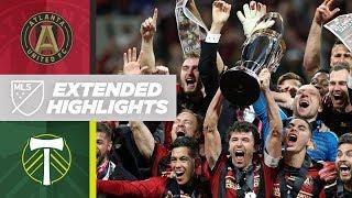 MLS Cup 2018: Atlanta United vs. Portland Timbers | December 8, 2018