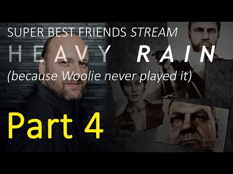 Super Best Friends Stream! Heavy Rain (Part 4)