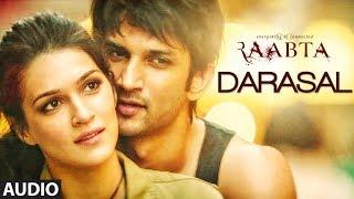 Atif Aslam : Darasal Full Audio Song | Raabta | Sushant Singh Rajput & Krit …