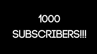 1000 subscriber special