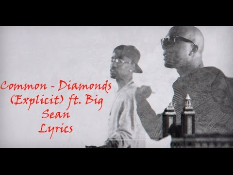 common---diamonds-explicit-ft-big-sean-1080-hd