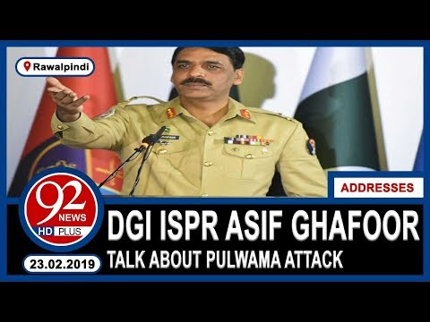DG ISPR Major General Asif Ghafoor Addresses Press Conference | 22 February 2019 | 92NewsHD
