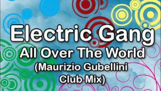 Electric Gang - All Over The World