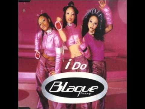 "Blaque - I Do (Featuring Lisa ""Left Eye"" Lopes)"