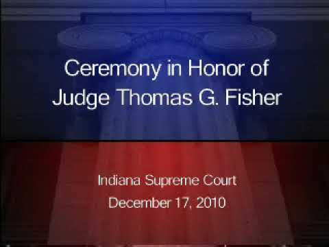 Hon. Thomas G. Fisher's Retirement Ceremony