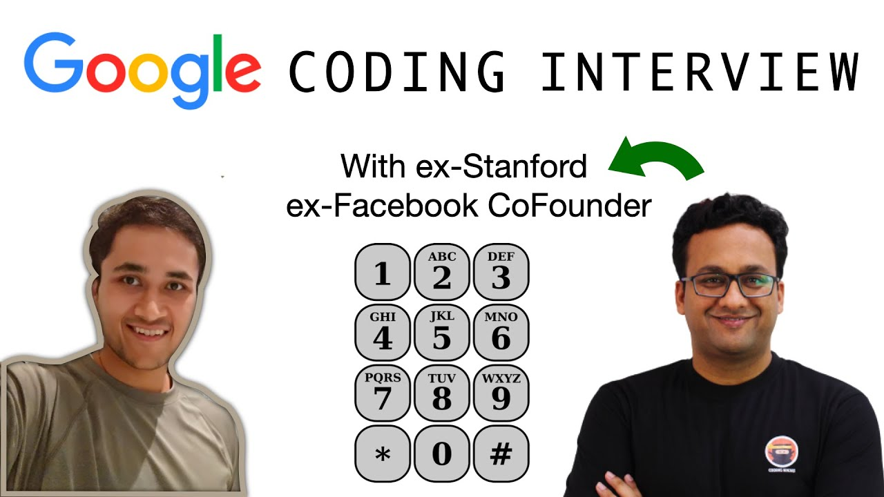 Google Coding Interview with ex-Facebook ex-Stanford Co-Founder || Software Engineering Interview