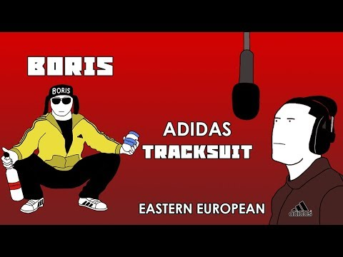 Eastern European vs. Life of Boris - Adidas Tracksuit