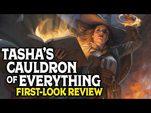 Tasha's Cauldron Of Everything, First-Look Review for Dungeons and Dragons 5e