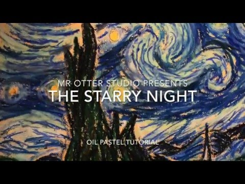 van gogh s starry night oil pastel tutorial youtube