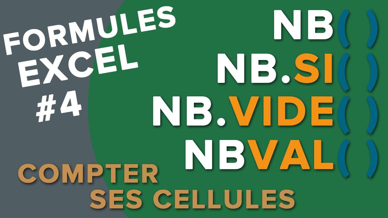 Excel Les Fonctions Nb Nb Si Nbval Nb Vide Compter Un Nombre