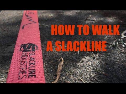 Beginners Guide To Walking On A Slackline How To Walk A SlackLine -
