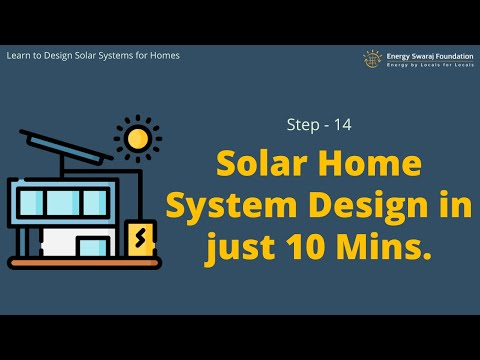 Step 14 Solar Home System Design In Just 10 Mins Learn To Design Your Own Solar Home Systems Youtube