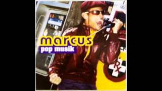 Watch Marcus Pop Musik video