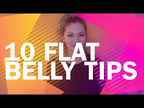 10 FLAT BELLY TIPS