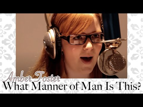 AMBER FOSTER sings What Manner of Man is This?