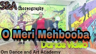 O Meri Mehbooba Song Dance Video Choreography By (Shivam and Ashish) S&A
