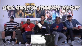 Chris Stapleton - Tennessee Whiskey REACTION (FIRST TIME HEARING