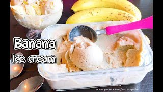 Banana Ice Cream   Only 5 Ingredients   Homemade Healthy Banana Ice Cream Recipe