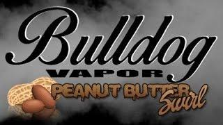 Peanut Butter Swirl E-juice Review (bulldog Vapor)