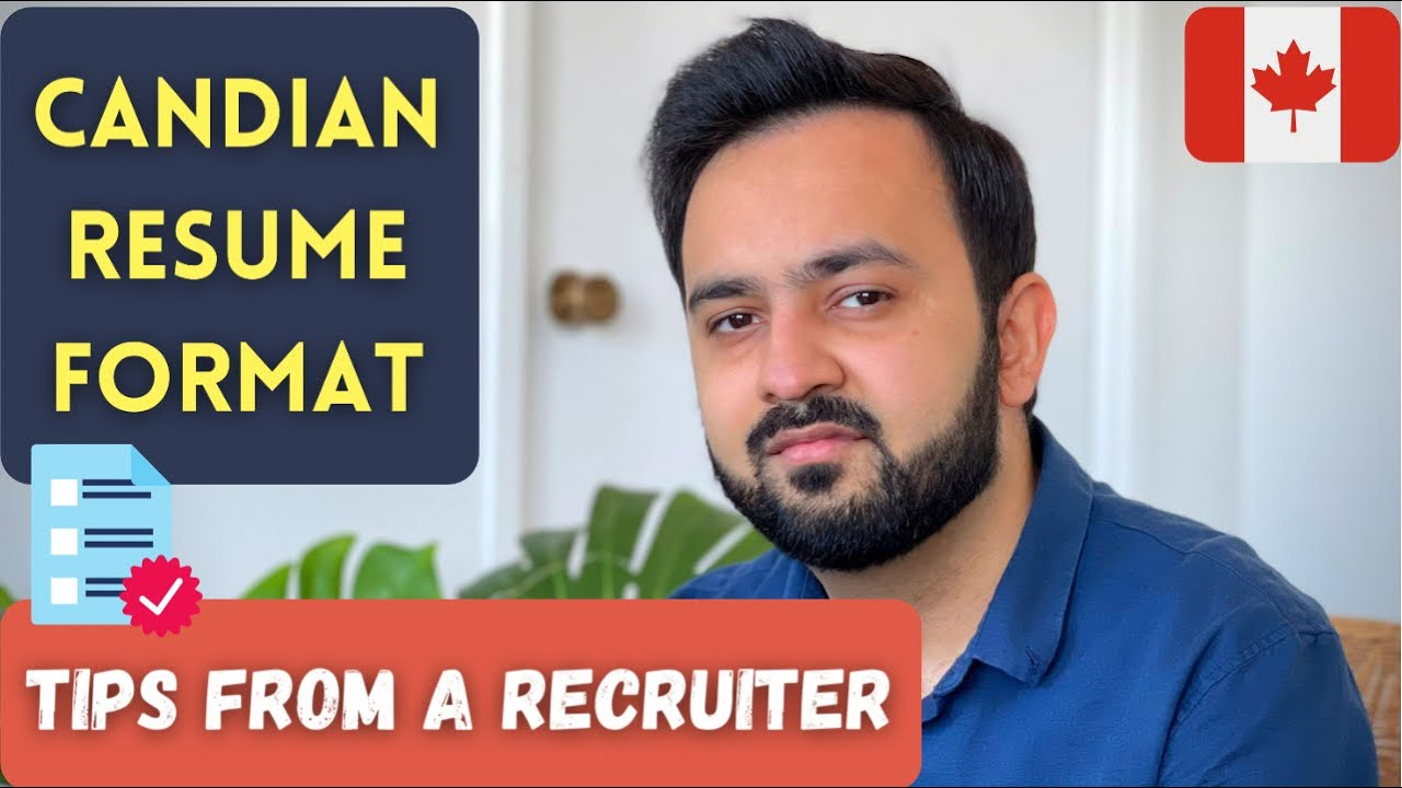 How to make a CANADIAN STYLE RESUME?   Tips from a Recruiter