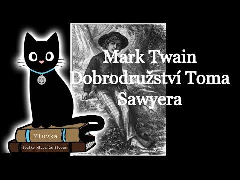 Mark Twain - Dobrodružství Toma Sawyera (Mluvené slovo SK)