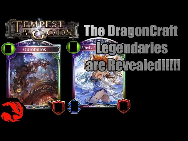 [Shadowverse] Tempest of the Gods The DragonCraft Legendaries are Revealed!!!!!