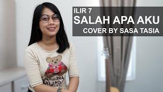 SALAH APA AKU - ILIR 7 COVER BY SASA TASIA @Dengerin Musik Channel